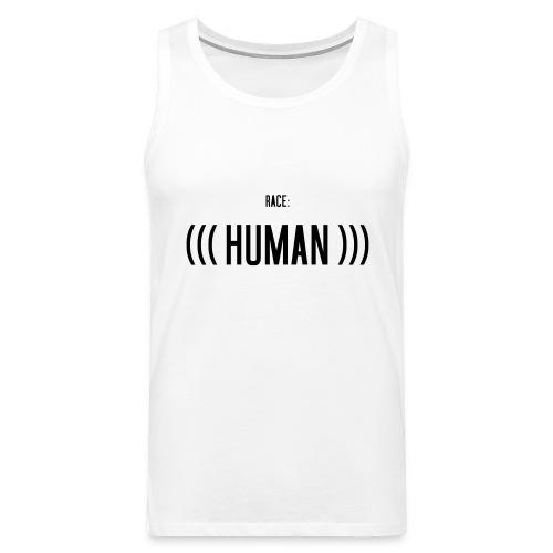 Race: (((Human))) - Männer Premium Tank Top