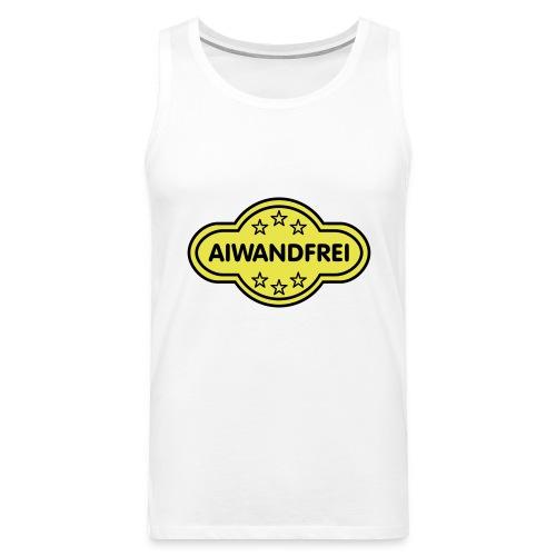 AIWANDFREI - Männer Premium Tank Top