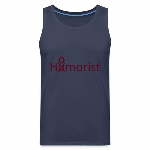 HuOmorist - Männer Premium Tank Top
