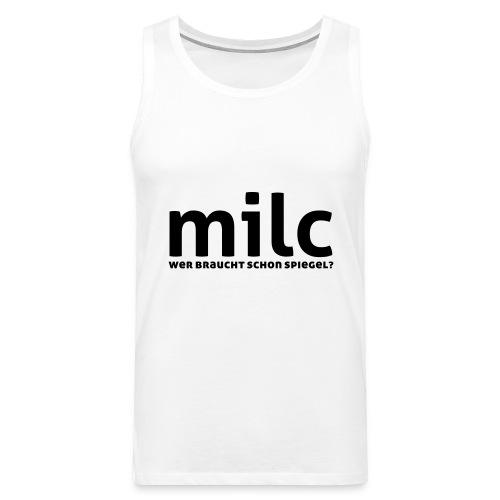 milc - Männer Premium Tank Top