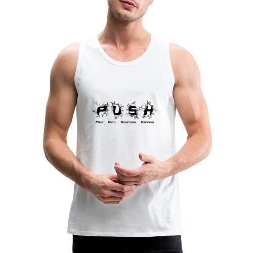 PUSH Black TEE - Männer Premium Tank Top