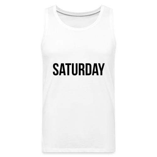 Saturday - Men's Premium Tank Top