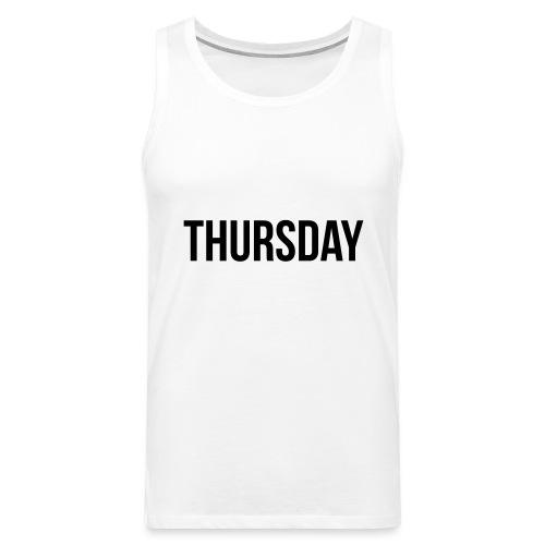 Thursday - Men's Premium Tank Top