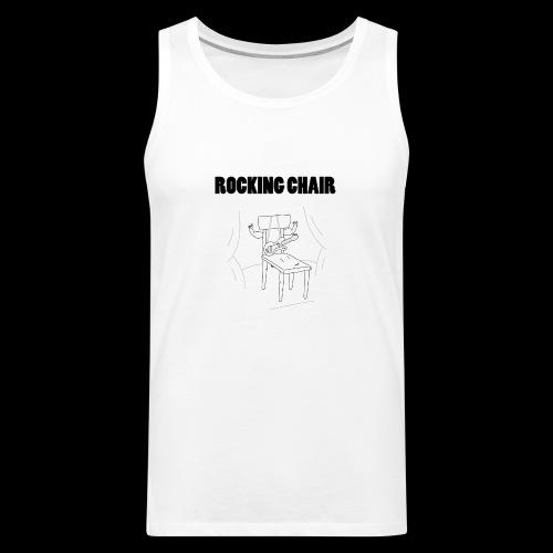Rocking Chair - Men's Premium Tank Top