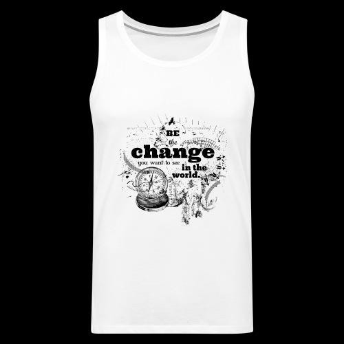 Be the change - Männer Premium Tank Top