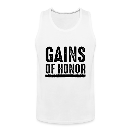 Gains of honor - Mannen Premium tank top