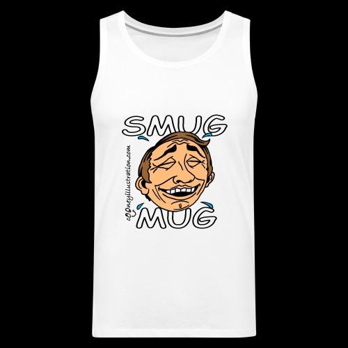Smug Mug! - Men's Premium Tank Top