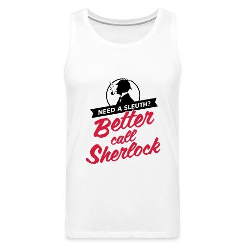 Better Call Sherlock - Männer Premium Tank Top