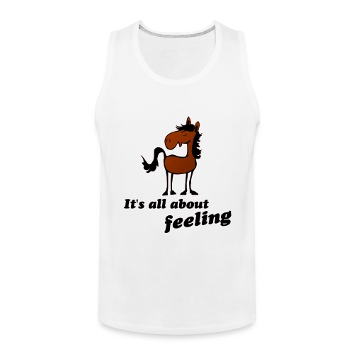 its all about feeling - Männer Premium Tank Top