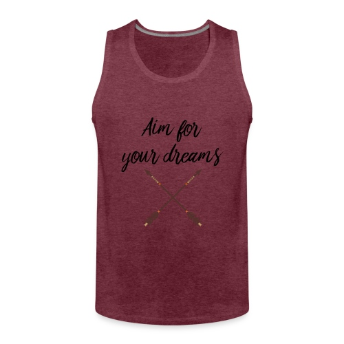 Aim for your Dreams - Miesten premium hihaton paita