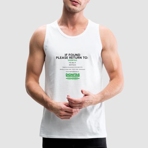 Dignitas - If found please return joke design - Men's Premium Tank Top