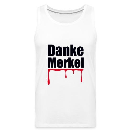 Danke Merkel - Männer Premium Tank Top