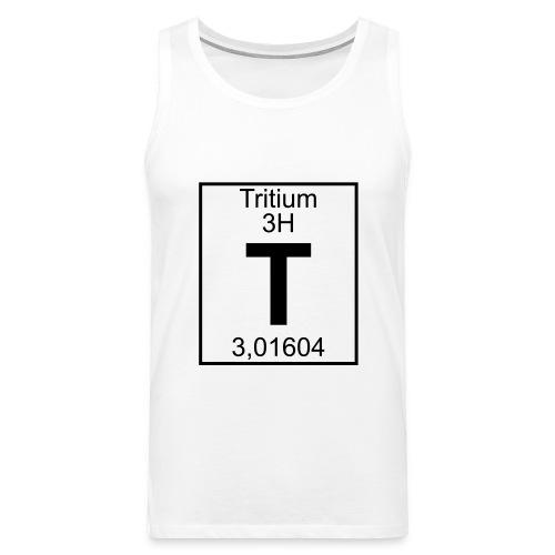T (tritium) - Element 3H - pfll - Men's Premium Tank Top