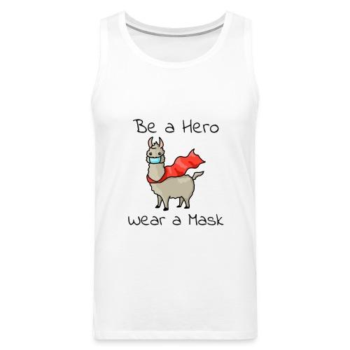 Sei ein Held, trag eine Maske - fight COVID-19 - Männer Premium Tank Top