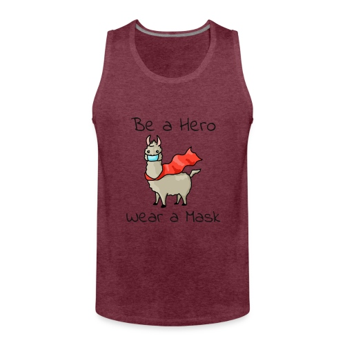 Sei ein Held, trag eine Maske! - Männer Premium Tank Top