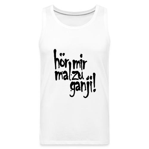 Ganji 2.0 / Der Kultspruch für deine Tasse & mehr - Männer Premium Tank Top