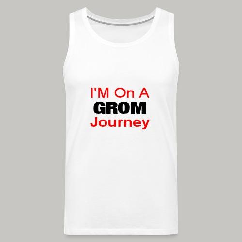 i am on a grom journey - Men's Premium Tank Top