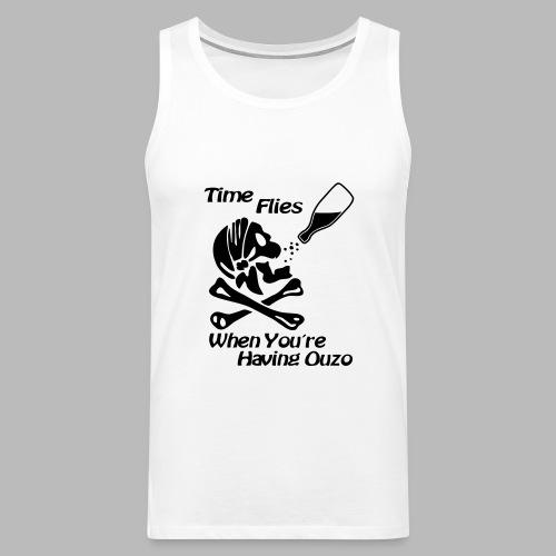 Time Flies Ouzs Shirt - Männer Premium Tank Top