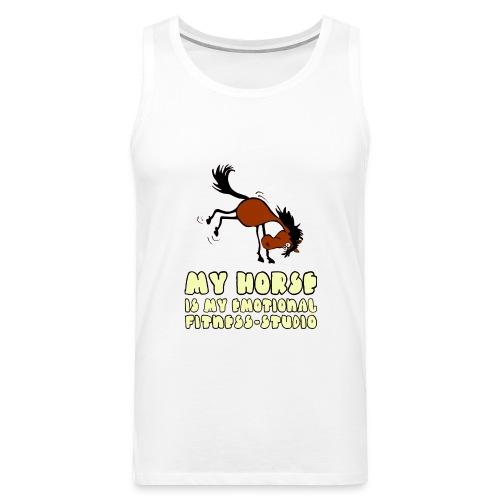 my horse is my emotional Fitness Studio - Männer Premium Tank Top