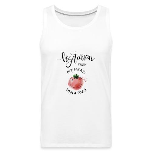 Vegan from my head Tomatoes - Männer Premium Tank Top