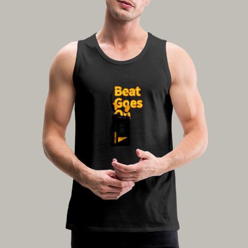 Beat goes on - Débardeur Premium Homme