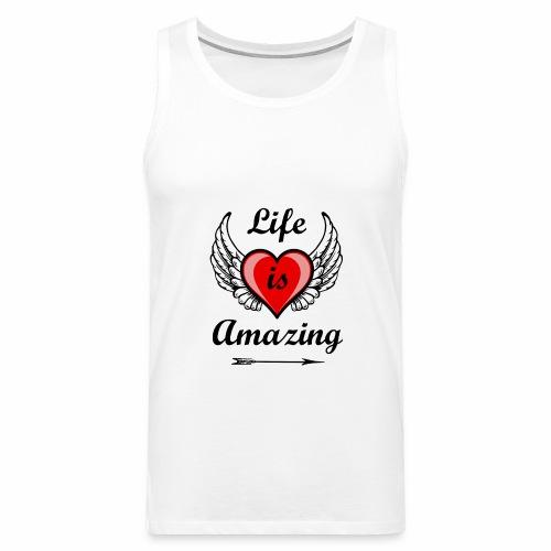 Life is Amazing - Männer Premium Tank Top