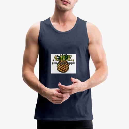 Are you a pineapple - Men's Premium Tank Top