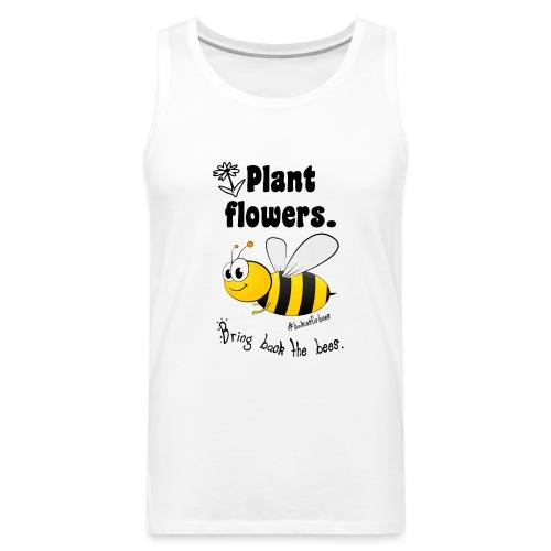 Bees8-1 Bringt die Bienen zurück! | Bookrebels - Men's Premium Tank Top