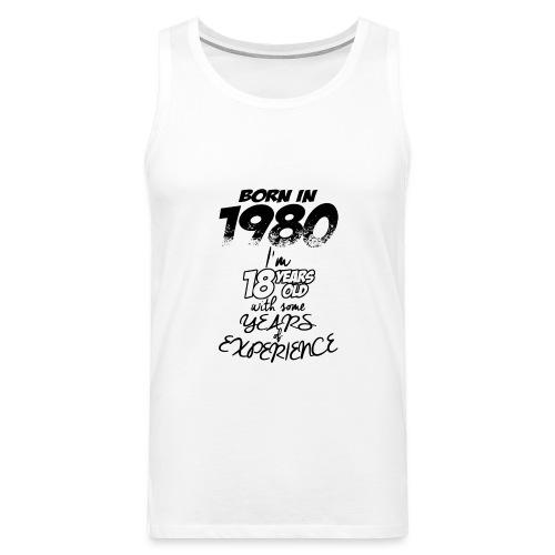 born In1980 - Men's Premium Tank Top