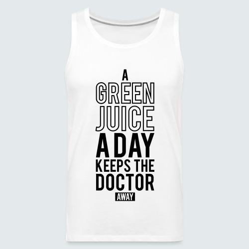 A Green Juice A Day - Männer Premium Tank Top