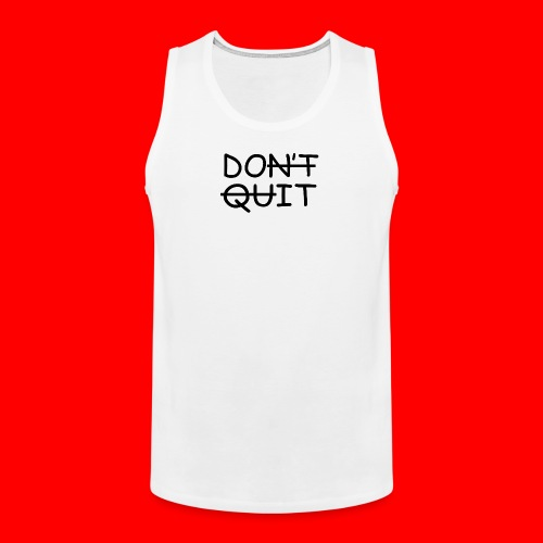 Don't Quit, Do It - Herre Premium tanktop