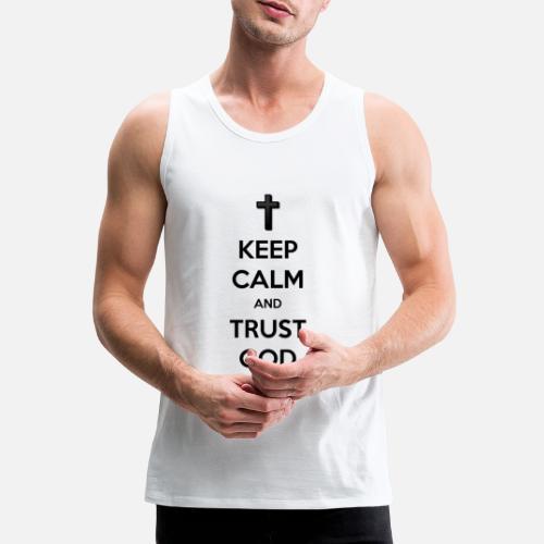Keep Calm and Trust God (Vertrouw op God) - Mannen Premium tank top