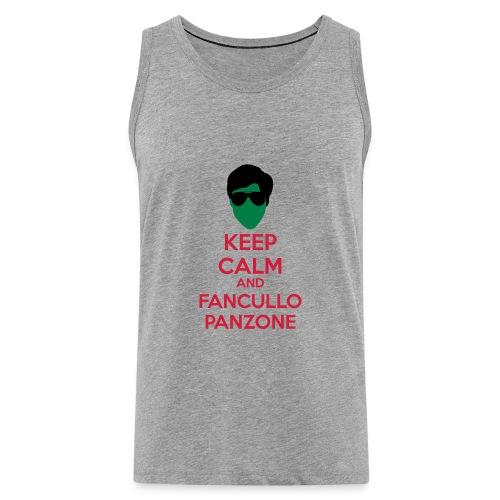 Fancullo panzone Keep Calm - Canotta premium da uomo