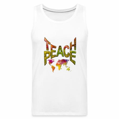 Teach Peace - Men's Premium Tank Top
