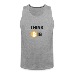 Think Big - Männer Premium Tank Top