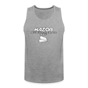 Ill See You All In The Next Video Mazob Grey Stree - Men's Premium Tank Top