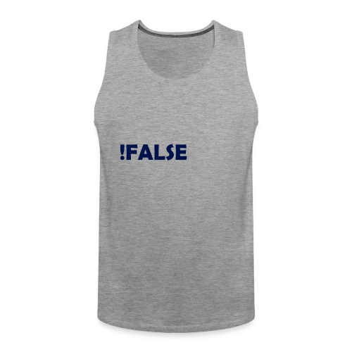 !False - Männer Premium Tank Top