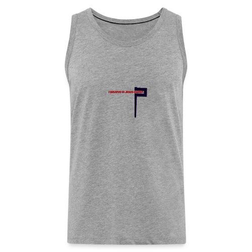 I believe in Jesus!!! - Männer Premium Tank Top