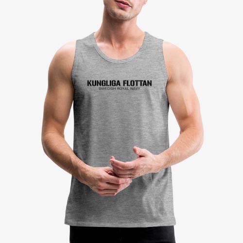 Kungliga Flottan - Swedish Royal Navy - Premiumtanktopp herr