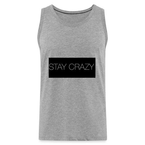 STAY CRAZY - Premiumtanktopp herr