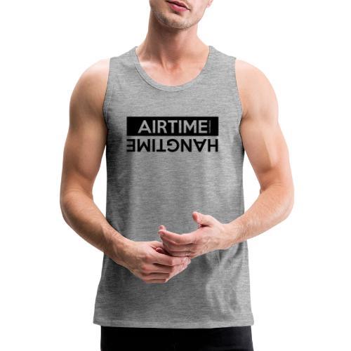 Temps d'antenne Hangtime - Débardeur Premium Homme