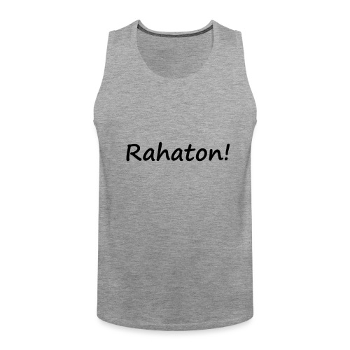 Rahaton! - Miesten premium hihaton paita