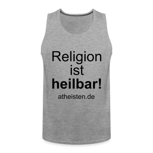 religion_ist_heilbar - Männer Premium Tank Top
