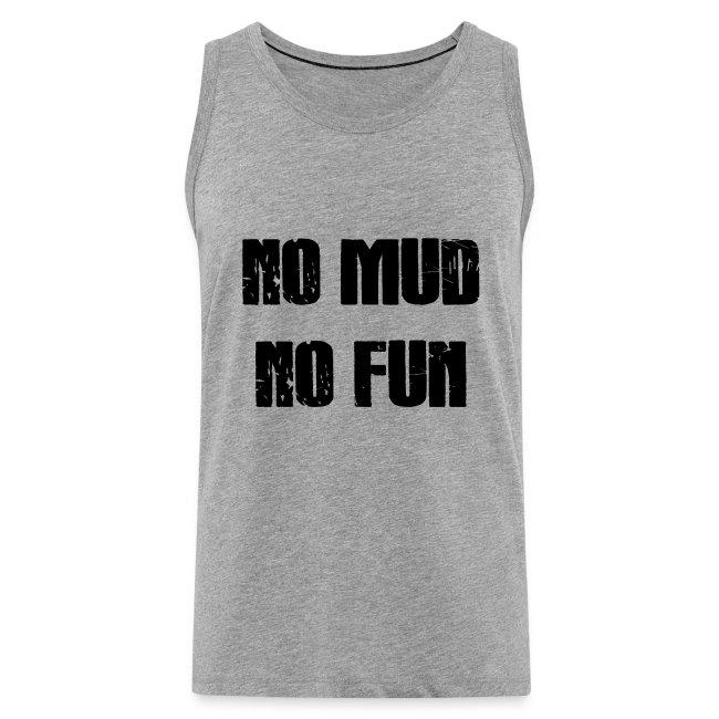 No Mud No Fun