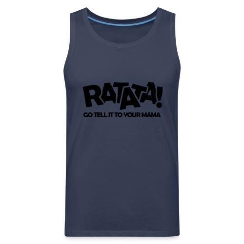 RATATA full - Männer Premium Tank Top