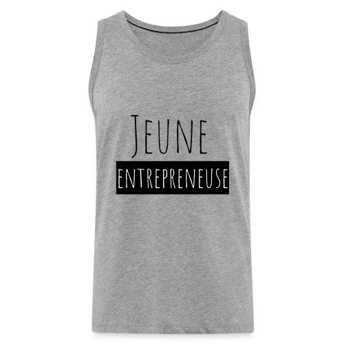 Jeune Entrepreneuse - Débardeur Premium Homme