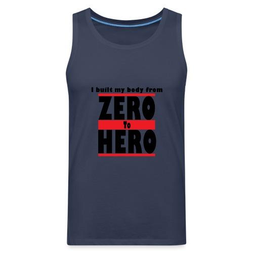 Zero To Hero - Miesten premium hihaton paita