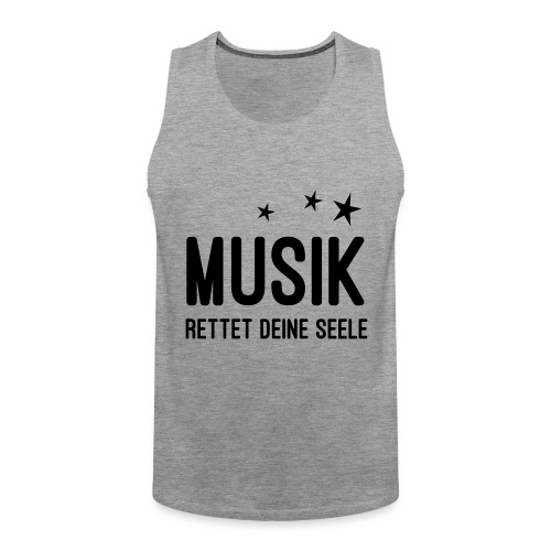 Musik rettet Deine Seele - Männer Premium Tank Top