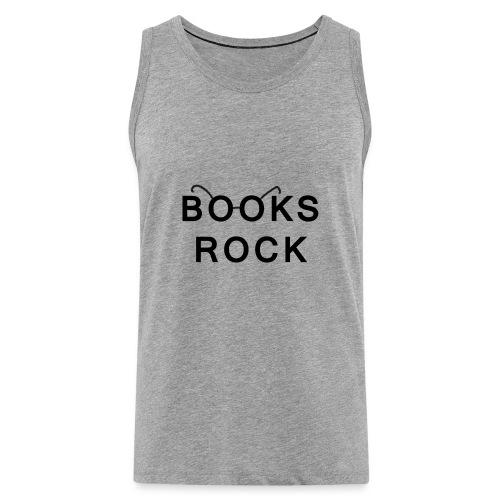 Books Rock Black - Men's Premium Tank Top