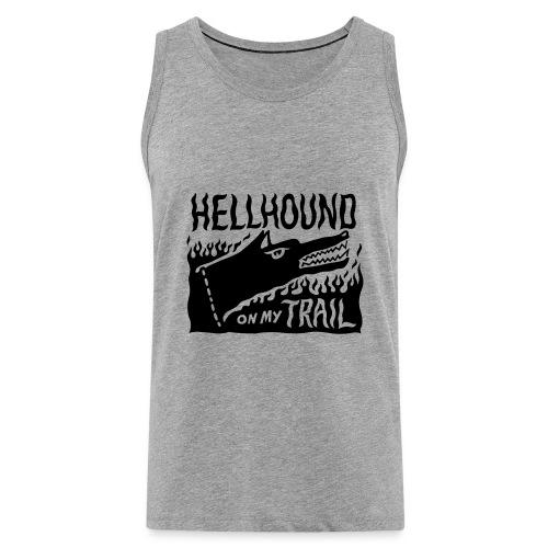 Hellhound on my trail - Men's Premium Tank Top